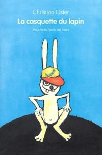 La Casquette du lapin - Sélection du Comité des mamans Hiver 2004 (6-9 ans)