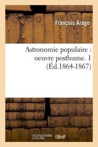 Astronomie Populaire  Posth  1 ed 1864 1867