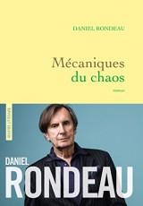 Mécaniques du chaos (Grand Prix de l'Académie Française 2017)