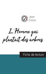 L'Homme qui plantait des arbres de Jean Giono (fiche de lecture et analyse complète de l'oeuvre)