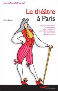 Le théâtre à Paris
