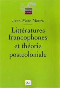 Littératures francophones et théorie postcoloniale