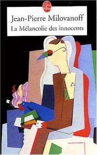 La Mélancolie des innocents