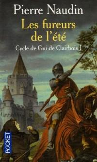 Cycle de Gui de Clairbois, Tome 1 : Les fureurs de l'été