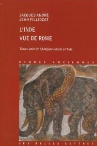 L'Inde vue de Rome : Textes latins de l'Antiquité relatifs à l'Inde