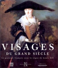 Visages du grand siecle