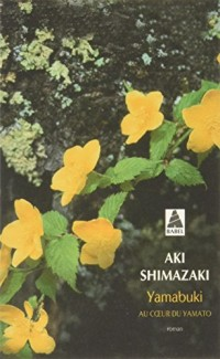 Yamabuki : Au coeur du Yamato