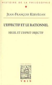 L'effectif et le rationnel. Hegel et l'esprit objectif