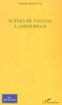 Scènes de Voyage a  Amsterdam