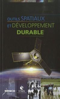 Outils spatiaux et développement durable (1DVD)