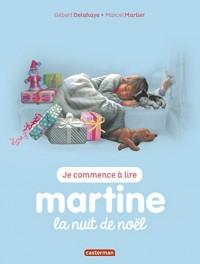 Je commence à lire avec Martine, Tome 15 : Martine, la nuit de Noël