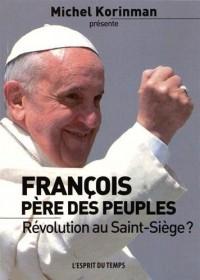François père des peuples : Révolution au Saint-Siège ?