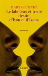 Le fabuleux et triste destin d'Ivan et d'Ivana