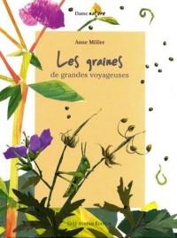 Les graines : De grandes voyageuses