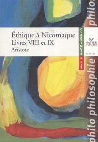 Ethique à Nicomaque : Livres VIII et IX
