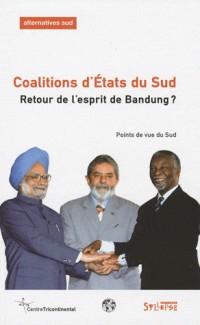 Coalitions d'Etats du Sud : retour de l'esprit de Bandung?