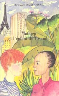 Mathieu et l'enfant du Rwanda