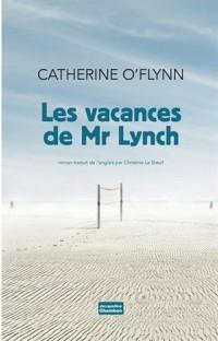 Les vacances de Monsieur Lynch