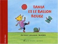 Tania et le ballon rouge