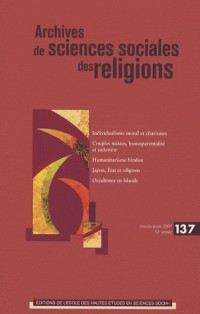 Archives de sciences sociales des religions, N° 137, janvier-mars :