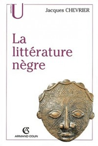 La littérature nègre. 2ème édition