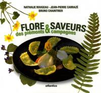 Flore et Saveurs des piémonts et campagnes : Tome 1