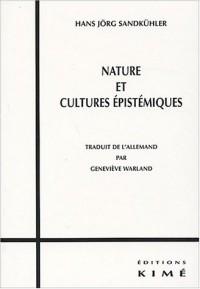 Nature et cultures épistémiques