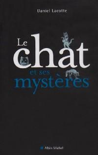 Le chat et ses mystères