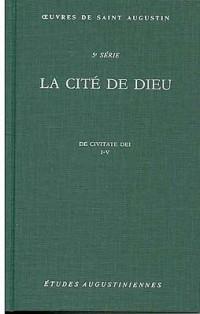 La Cité de Dieu : Livres 1 à 5