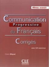 Communication progressive du français Niveau avancé : Corrigés avec 525 exercices