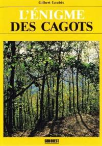 L'énigme des Cagots: Histoire d'une exclusion