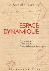 Nlles de danse, numéro 51 : Espace dynamique