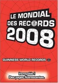 Le mondial des records 2008