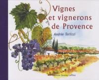 Vignes et vignerons de Provence