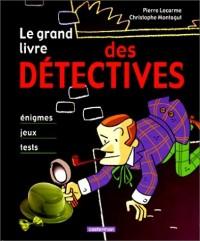 Le grand livre des détectives