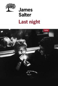 Last Night - Nouvelles Completes