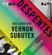Das Leben des Vernon Subutex. [Import allemand]