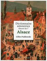 Dictionnaire amoureux illustré de l'Alsace