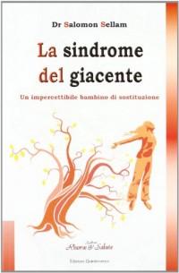 La sindrome del giacente
