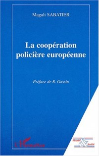 La cooperation policiere europeenne