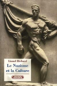 Le Nazisme et la Culture