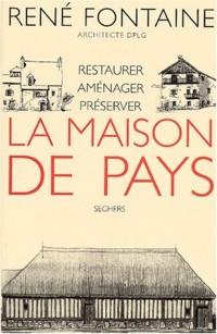 MAISON DE PAYS