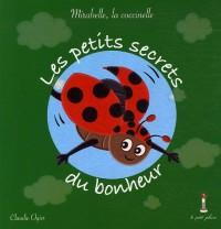 Les petits secrets du bonheur : Mirabelle, la coccinelle