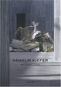 Anselm Kiefer : Au Grand Palais