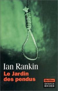 Le Jardin des pendus - Prix du roman noir étranger, Cognac 2003