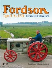 Fordson Type H, N et E27N : Le tracteur universel