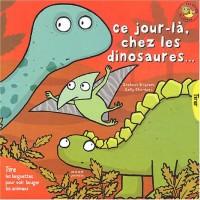 Ce jour-là chez les dinosaures