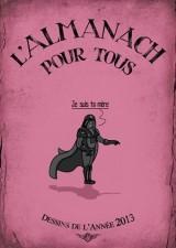 L'Almanach Pour Tous - Les Dessins De L'année 2013