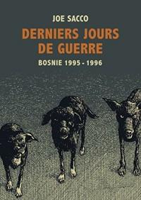 Derniers jours de guerre : Bosnie, 1995-1996