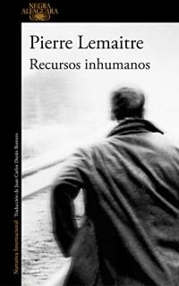 Recursos inhumanos / Inhuman Resources